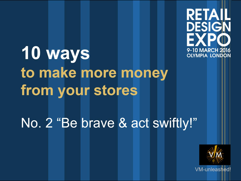 retaildesignexpo-be-brave