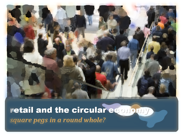 retail-circular-economy-square-pegs-round-whole
